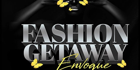 FASHION GATEWAY ENVOGUE tickets