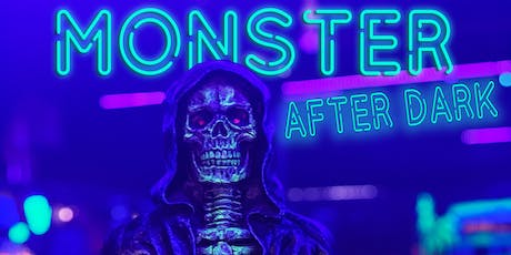 Monster After Dark - Coral Springs tickets