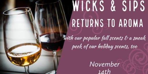 Wicks & Sips at Aroma