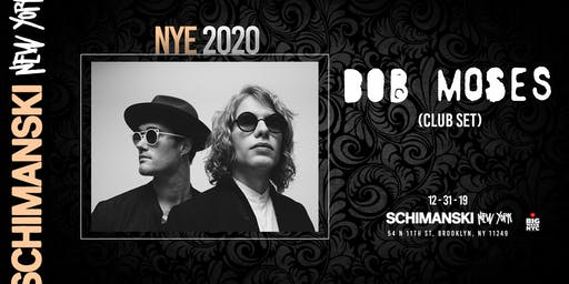 NYE 2020: Bob Moses (Club Set)