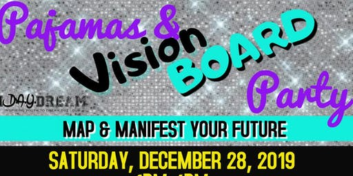 Pajamas and a Vision Board Party