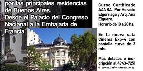 """Curso AANBA """"Los Palacios de Buenos Aires"""" conócelos por fuera y por dentro"""