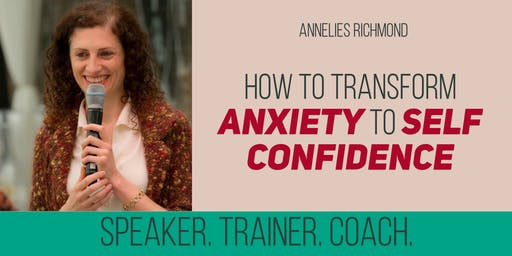 How to transform anxiety to self confidence