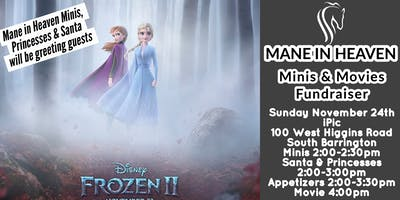 Mane in Heaven Minis & Movies Frozen 2 Fundraiser