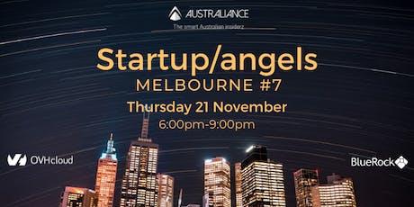 Startup&Angels Melbourne #7 tickets