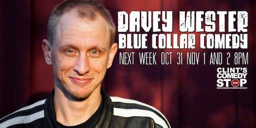 Davey Wester Blue Collar Comedy