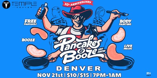 The Denver Pancakes & Booze Art Show (VENDOR RESERVATION ONLY)