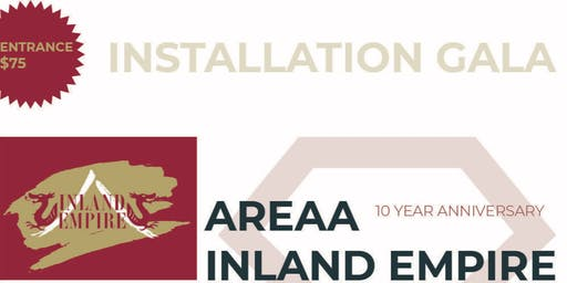 AREAA Inland Empire Installation Gala