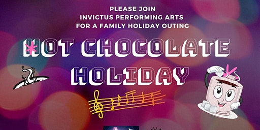 Hot Chocolate Holiday dinner show