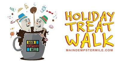 2nd Annual MDM Holiday Treat Walk