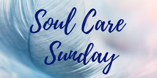 Soul Care Sunday