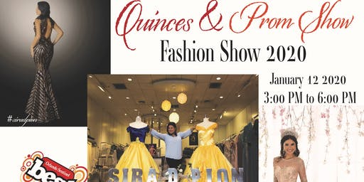 Quinceaneras & Prom 2020 Fashion Show