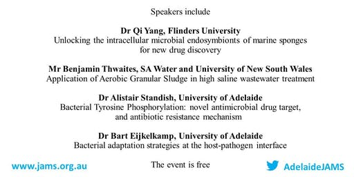 Adelaide Joint Academic Microbiology Seminars  (Adelaide JAMS) 30  October 2019