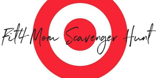FIT4MOM Vacaville I I Target Scavenger Hunt & Happy Hour MNO