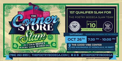 The Corner Store Poetry Slam + Open Mic