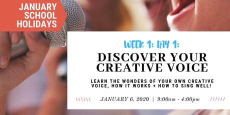JANUARY School Holidays- WEEK 1 - Discover Your Creative Voice tickets