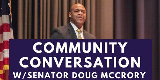 Community Conversation with Senator Doug McCrory