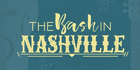 The BASH in NASHville tickets