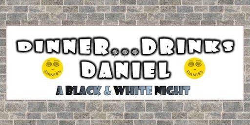 Dinner...Drinks...Daniel ~ Hypnotic Hilarity At It's Best!