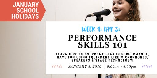 JANUARY School Holidays - Performance 10 1 - Singing, Stage & Mics!