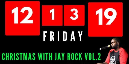 Christmas With JayRock vol.2