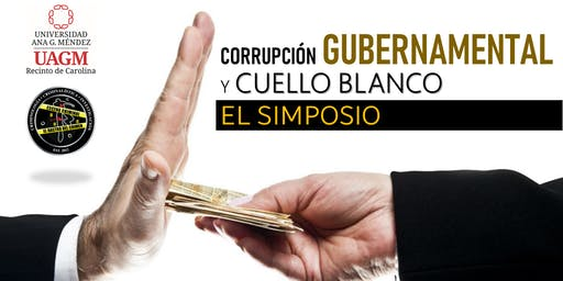 Corrupción Gubernamental y Cuello Blanco