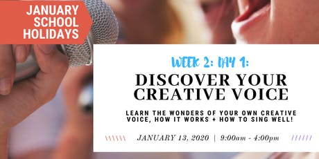 JANUARY School Holidays- WEEK 2- Discover Your Creative Voice tickets