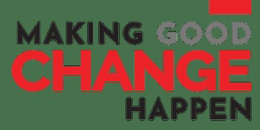 Making Good CHANGE Happen