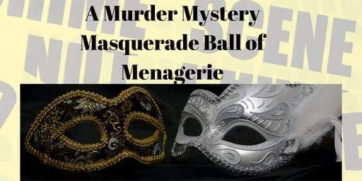 A Murder Mystery Masquerade Ball of Menagerie