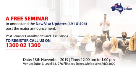 Free Seminar on 491 & 494 Visa Updates! (18th November' 19) tickets
