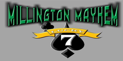 Millington Mayhem - Lucky 7 - Pro Wrestling