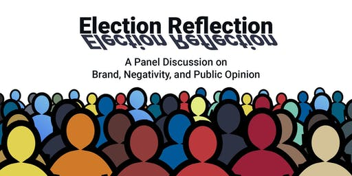 Election Reflection - Brand, Negativity, Public Opinion and Why it Matters