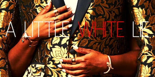 CROSSFIELD HOUSE PRODUCTIONS PRESENTS A Little White Lie: The Film