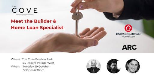 Meet the Builder & REA Home Loan Specialist