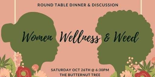 Women, Wellness & Weed Dinner