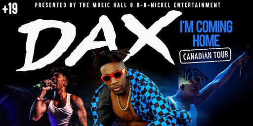 DAX  I'm Coming Home Canadian Tour