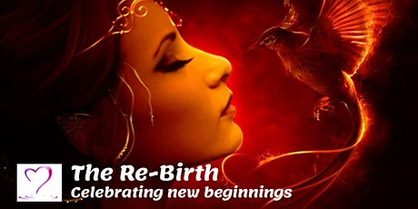 The Rebirth - Celebrating New Beginnings tickets
