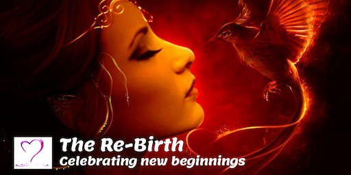 The Rebirth - Celebrating New Beginnings
