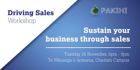 Pakihi Workshop: Driving Sales - Christchurch tickets