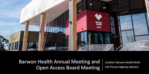 Barwon Health Annual Meeting and Open Access Board Meeting