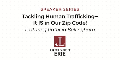 Tackling Human Trafficking - It IS in Our Zip Code!