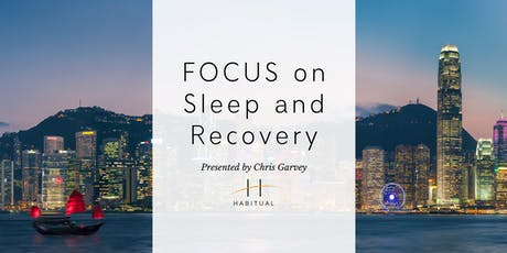 A FOCUS on Sleep and Recovery - The Power of Habit tickets