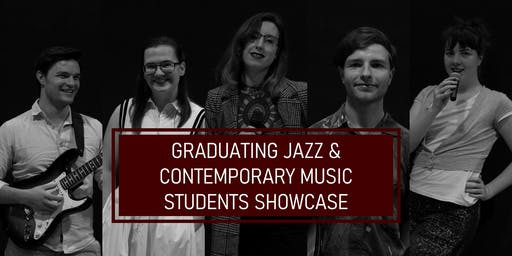 Graduating Jazz and Contemporary Music Students Showcase