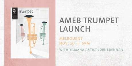 AMEB Trumpet Launch Melbourne tickets