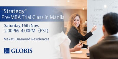 """Strategy"" MBA Trial Class in Manila"
