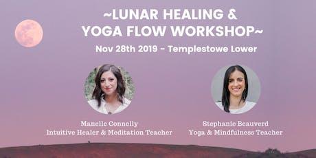 Lunar Healing &  Yoga Flow Workshop tickets