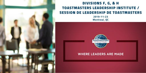 MTL Toastmasters Leadership Institute/Session de leadership de Toastmasters