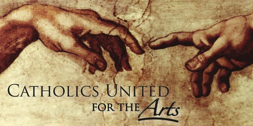 Catholics United For The Arts Special Event