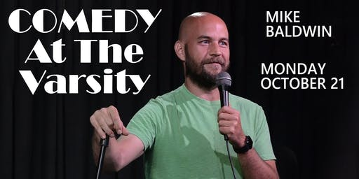 Comedy at The Varsity: Mike Baldwin