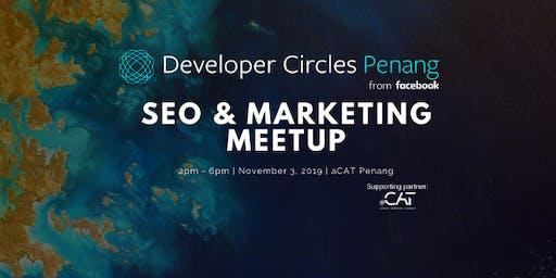 Facebook DevC Penang: SEO & Marketing Meetup